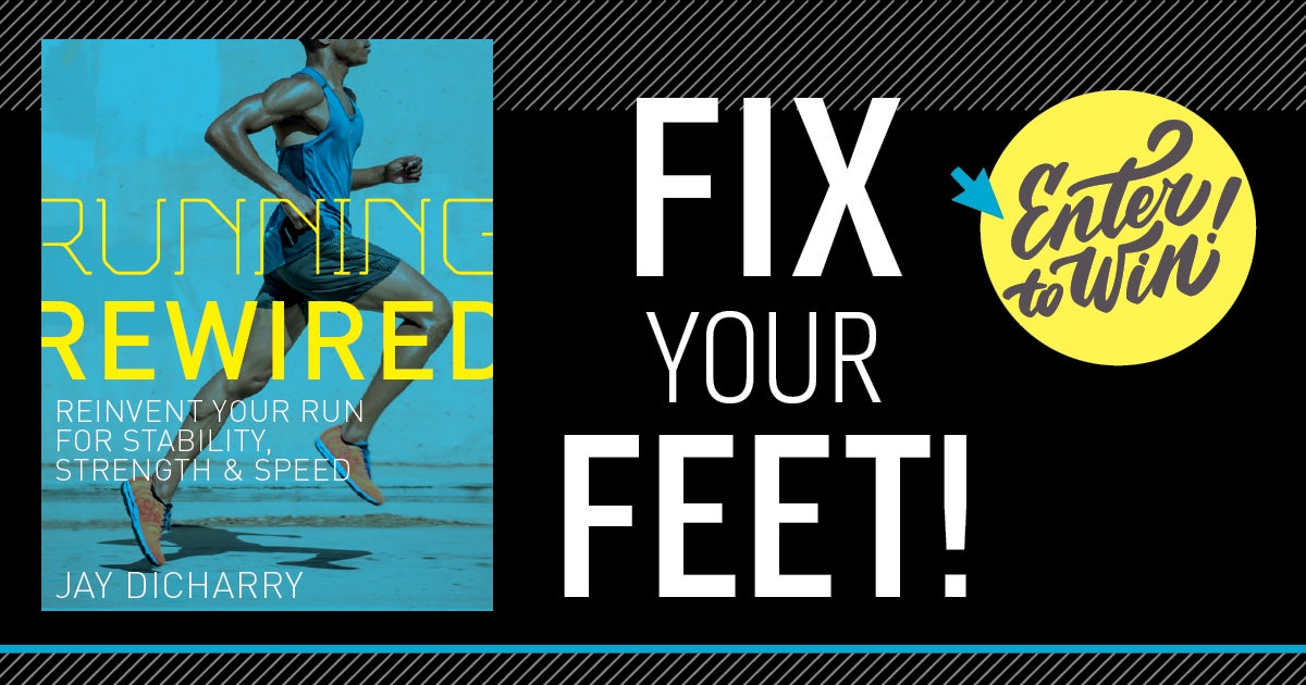 Jay Dicharry Running Rewired Fix Your Feet Contest REW_1200x630_1